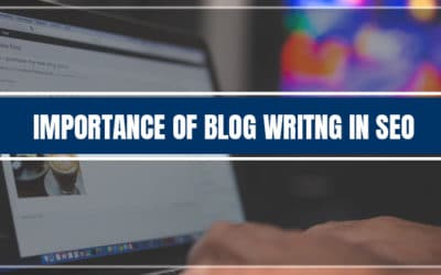 Importance Of Blog Writing In SEO